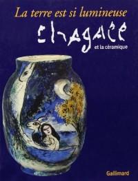 La terre est si lumineuse : Chagall et la céramique