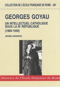 Georges Goyau (1869-1939)