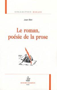 Le roman poésie de la prose