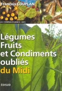 Légumes, fruits et condiments oubliés du Midi