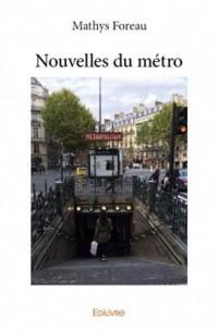 Nouvelles du métro