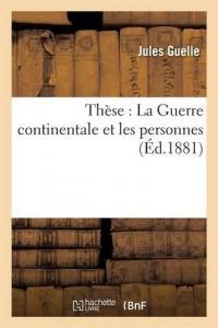 Thèse : La Guerre continentale et les personnes