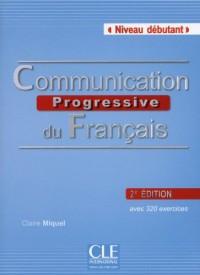Communication Progressive du Français Niveau Débutant + CD Audio 2ed