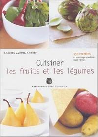 Cuisiner légumes, fruits et céréales