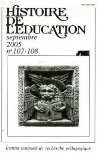 Histoire de l'éducation, N° 107-108 Septembre : Bibliographie d'histoire de l'éducation française : Titres parus au cours de l'année 2002 et suppléments des années antérieures
