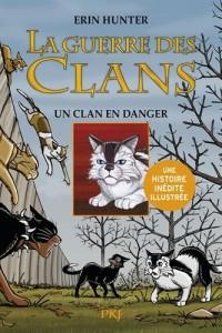 La guerre des Clans version illustrée, cycle II : un clan menacé