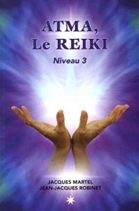 Atma, le Reiki - Niveau 3