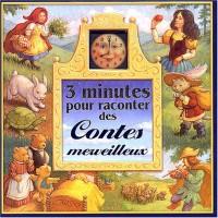 3 minutes pour raconter des contes merveilleux