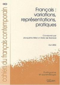 Cahiers du français contemporain, N° 8 Avril 2003 : Français : variations, représentations, pratiques