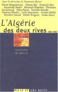 L'Algérie des deux rives : Nouvelles de guerre