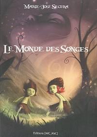 LE MONDE DES SONGES