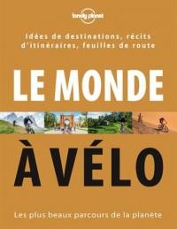 Le monde à vélo - 1ed