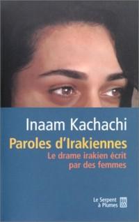 Paroles d'irakiennes : Le drame irakien écrit par des femmes