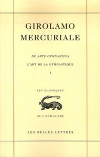 L'art de la gymnastique : Livre 1, édition bilingue français-latin