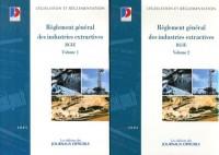 Règlement général des industries extractives (RGIE) : 2 volumes