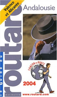 Guide du Routard : Andalousie 2004