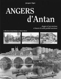 Angers d'Antan : Angers et ses environs à travers la carte postale ancienne