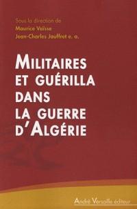 Militaires et guérilla dans la guerre d'Algérie