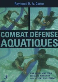 Combat et défense aquatiques