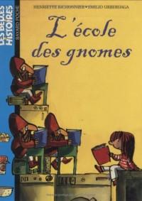 L'école des gnomes