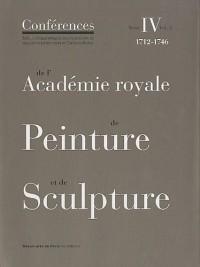 Conférence, N°4, vol.2 : De l'Académie royale de peinture et de sculpture : 1712-1746