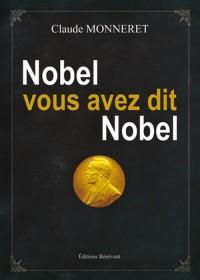 Nobel, vous avez dit Nobel