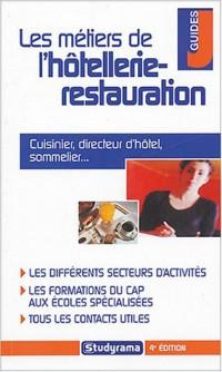 Les métiers de l'hôtellerie et de la restauration