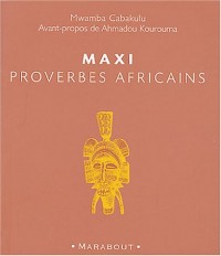 Maxi proverbes africains