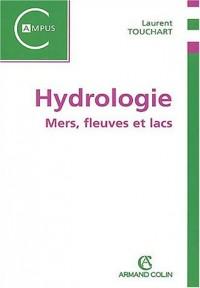 Hydrologie : Mers, fleuves et lacs
