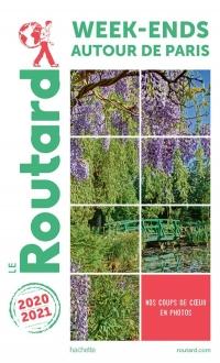 Guide du Routard week-ends autour de Paris 2020/21