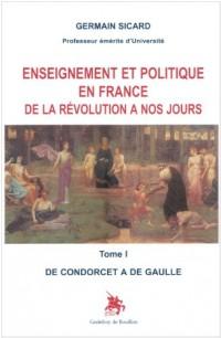 Enseignement et politique en France de la Révolution à nos jours Tome I