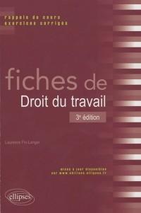 Fiches de Droit du Travail Rappels de Cours & Exercices Corriges Troisième Edition