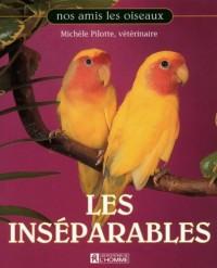 Les Inseparables - Nos Amis les Oiseaux