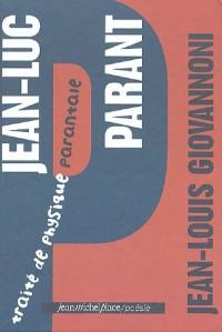 Jean-Luc Parant : Traité de physique parantale
