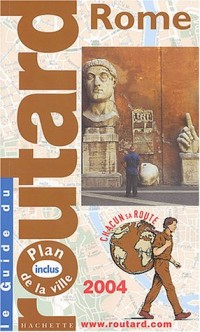 Guide du Routard : Rome 2004