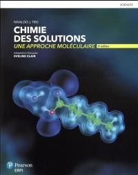 Chimie des solutions, une approche moléculaire, 2e édition | Manuel + Édition en ligne + MonLab xL + Multimédia - ÉTUDIANT (6 mois)