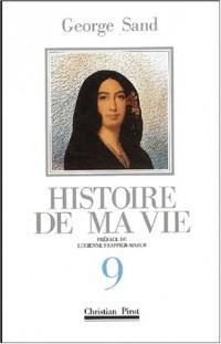 Histoire de ma vie, tome 9