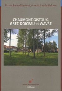 Chaumont-Gistoux, Grez-Doiceau et Wavre