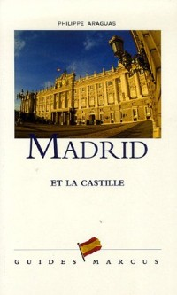 Madrid : Et la Castille