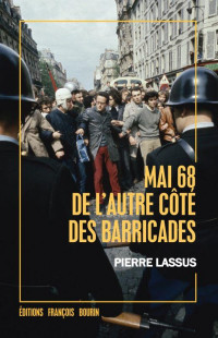 Mai 68 de l'Autre Cote des Barricades