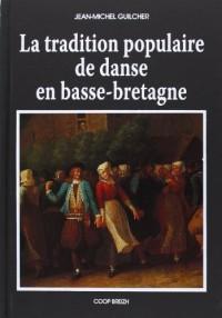 La Tradition Populaire de Danse en Basse-Bretagne