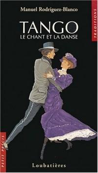 Tango : Le chant et la danse