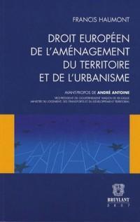 Droit européen de l'aménagement du territoire et de l'urbanisme