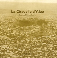 La Citadelle d'Alep et ses alentours (édition 1930)