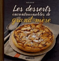 Desserts Incontournables de Grand-Mere