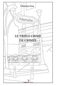 Le triple crime de Crimée