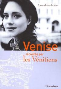 Venise racontée par les Vénitiens