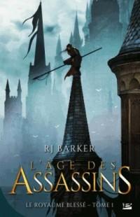 Le Royaume blessé, T1 : L'Âge des assassins
