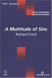 A multitude of Sins : Richard Ford