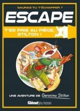 Escape ! T'es pris au piège, Stilton ! [Poche]